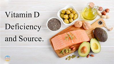 Vitamin D Deficiency and Source